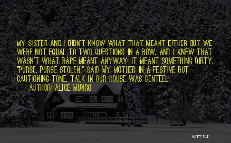 Let's Talk Dirty Quotes By Alice Munro