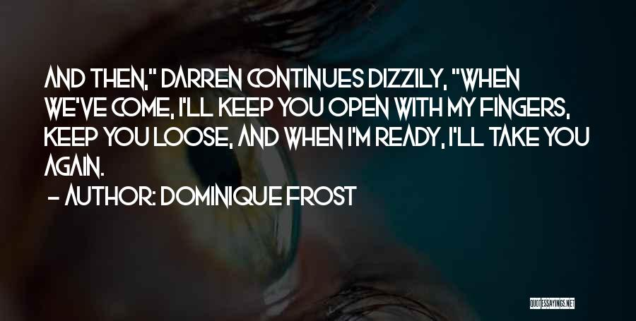Let's Talk Dirty Quotes By Dominique Frost