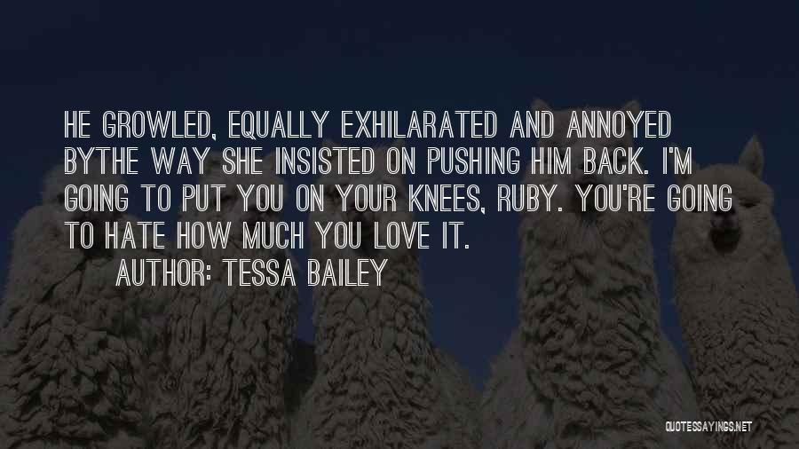 Let's Talk Dirty Quotes By Tessa Bailey