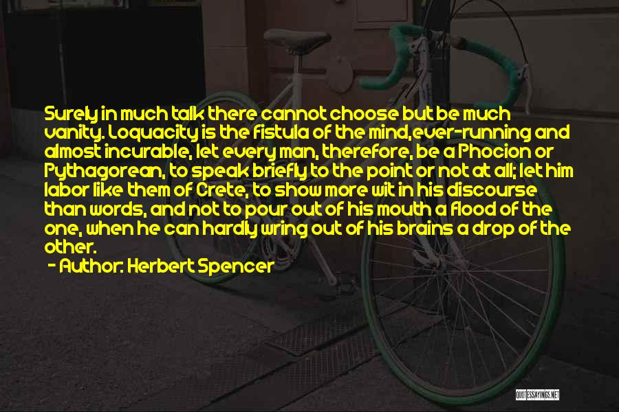 Let's Talk More Quotes By Herbert Spencer