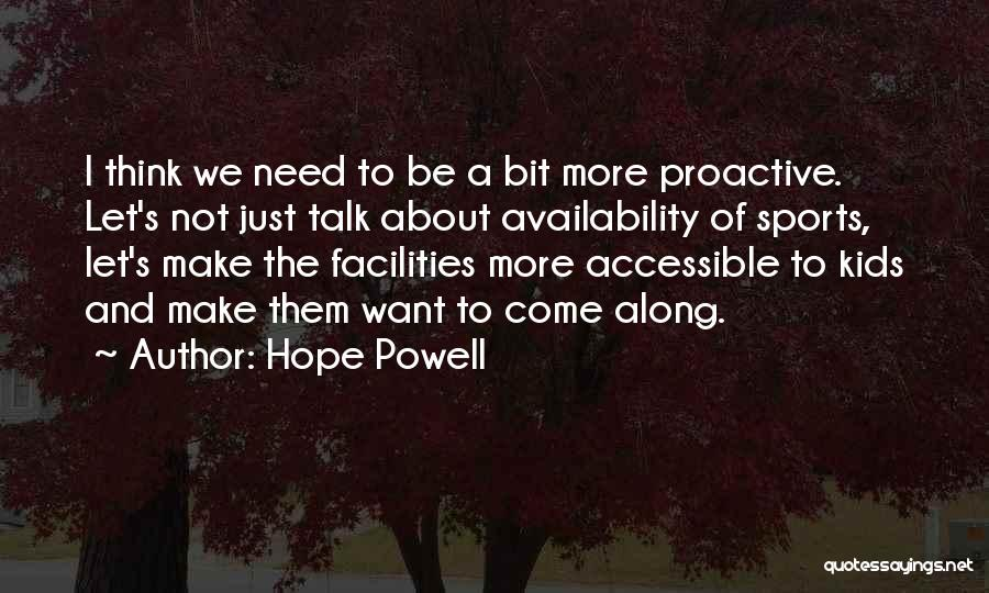Let's Talk More Quotes By Hope Powell