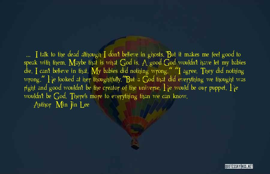 Let's Talk More Quotes By Min Jin Lee