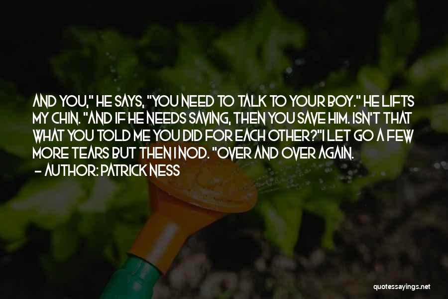 Let's Talk More Quotes By Patrick Ness