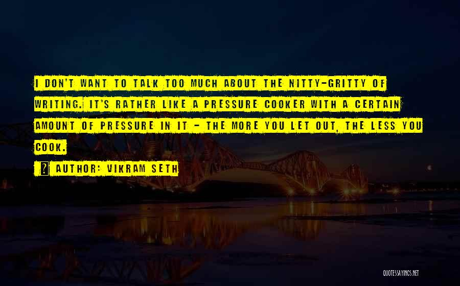 Let's Talk More Quotes By Vikram Seth