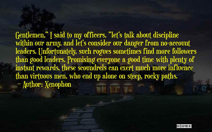 Let's Talk More Quotes By Xenophon