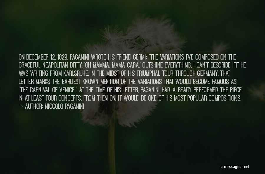 Letter Writing Famous Quotes By Niccolo Paganini