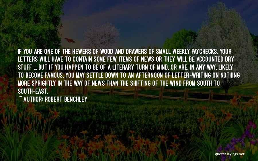 Letter Writing Famous Quotes By Robert Benchley