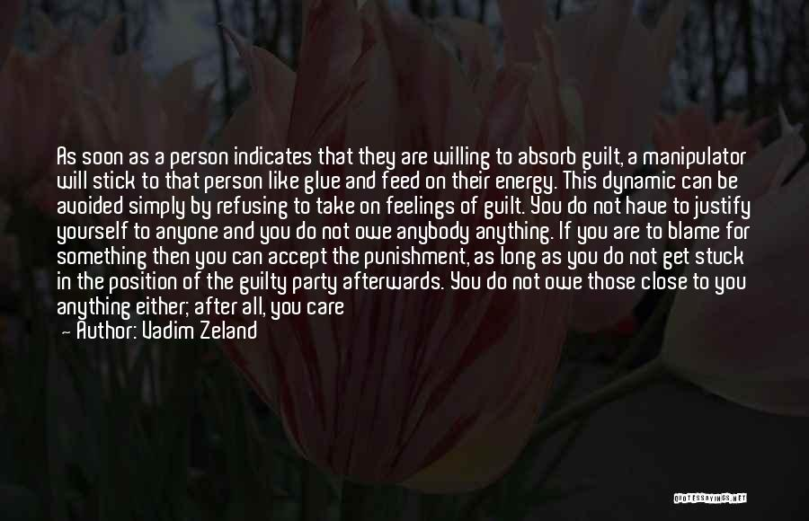 Letting Go After So Long Quotes By Vadim Zeland
