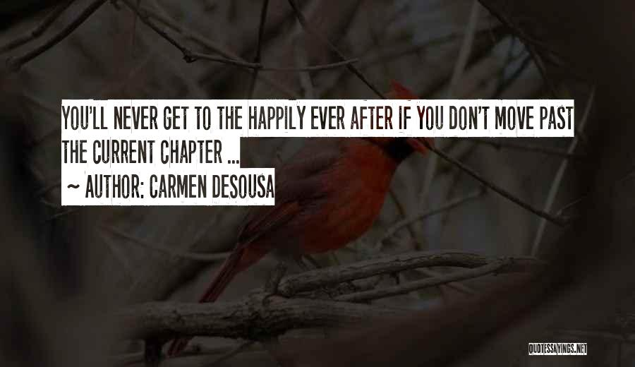 Letting Go And Moving On Quotes By Carmen DeSousa