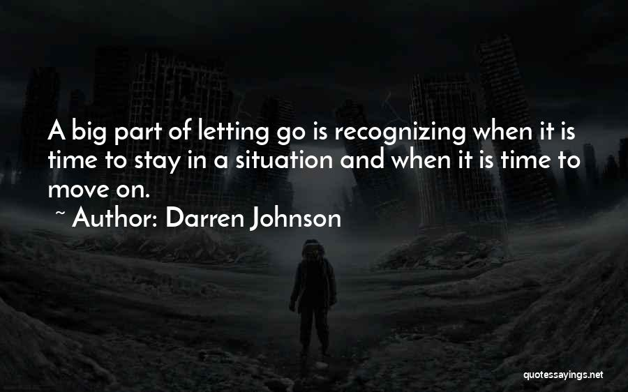 Letting Go And Moving On Quotes By Darren Johnson