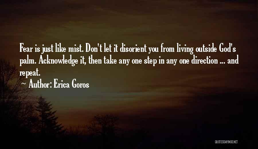 Letting Go And Moving On Quotes By Erica Goros