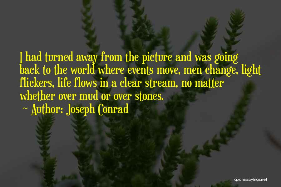 Letting Go And Moving On Quotes By Joseph Conrad