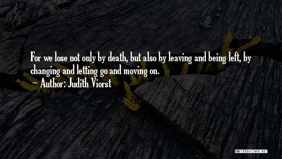 Letting Go And Moving On Quotes By Judith Viorst
