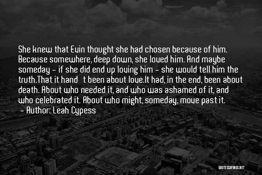 Letting Go And Moving On Quotes By Leah Cypess