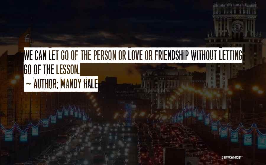Letting Go And Moving On Quotes By Mandy Hale