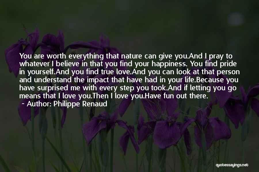 Letting Go And Moving On Quotes By Philippe Renaud