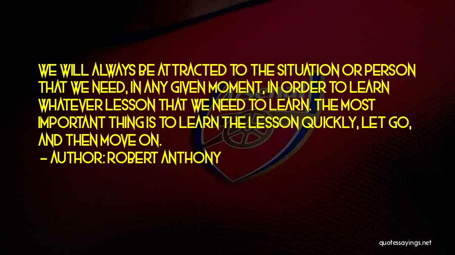 Letting Go And Moving On Quotes By Robert Anthony