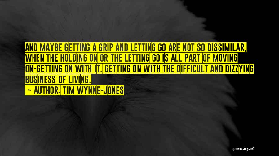 Letting Go And Moving On Quotes By Tim Wynne-Jones