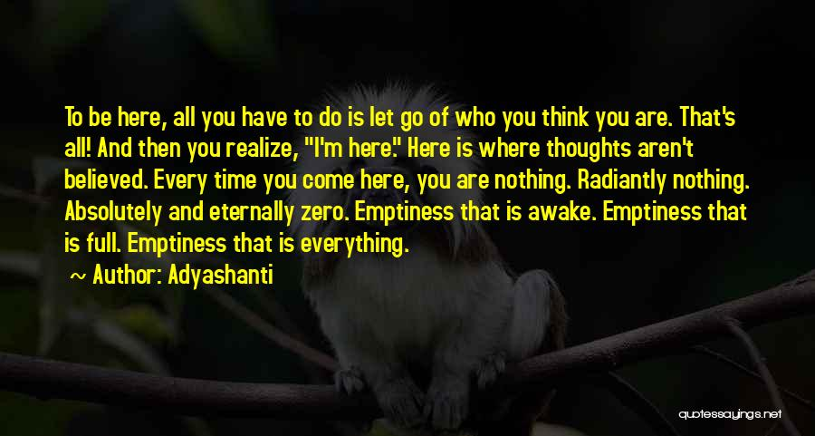 Letting Go Quotes By Adyashanti