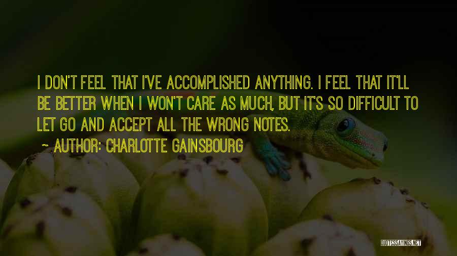 Letting Go Quotes By Charlotte Gainsbourg