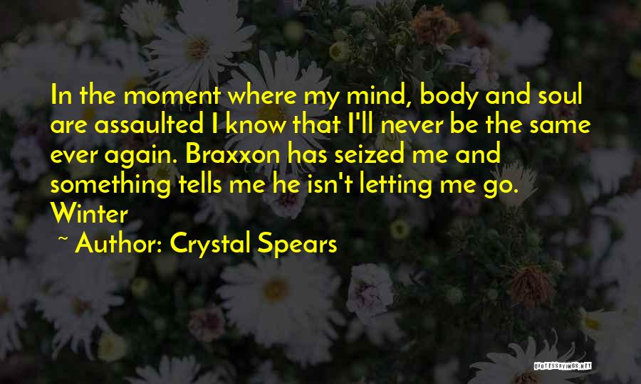 Letting Go Quotes By Crystal Spears