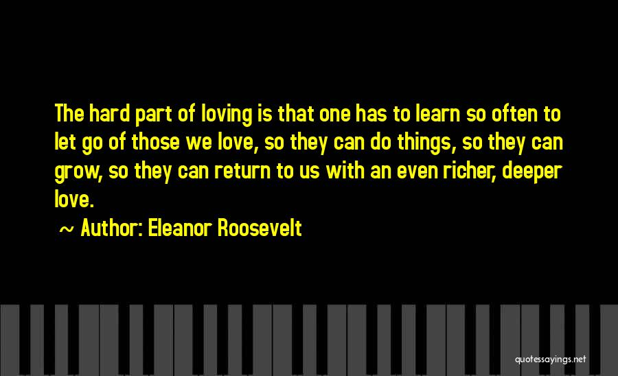 Letting Go Quotes By Eleanor Roosevelt