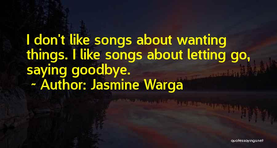 Letting Go Quotes By Jasmine Warga