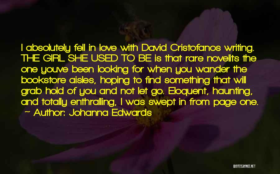 Letting Go Quotes By Johanna Edwards
