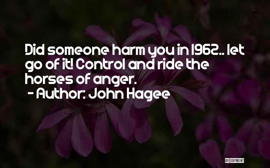 Letting Go Quotes By John Hagee