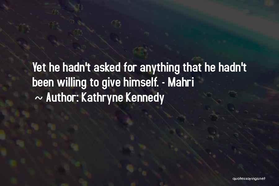 Letting Go Quotes By Kathryne Kennedy