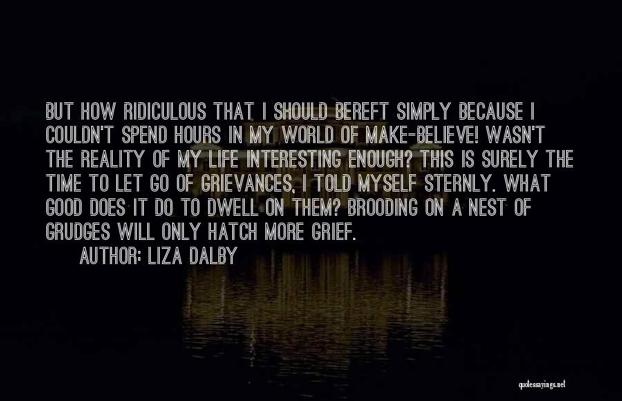 Letting Go Quotes By Liza Dalby