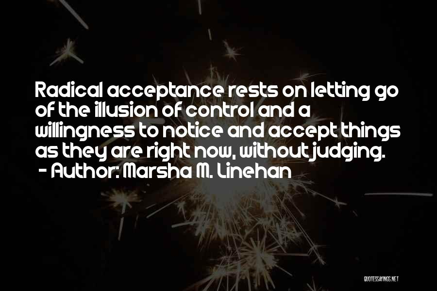 Letting Go Quotes By Marsha M. Linehan