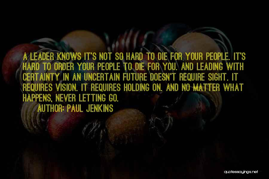 Letting Go Quotes By Paul Jenkins