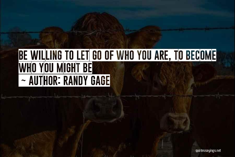 Letting Go Quotes By Randy Gage
