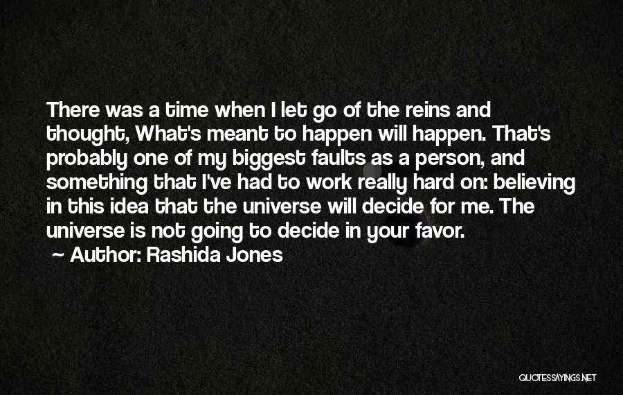 Letting Go Quotes By Rashida Jones