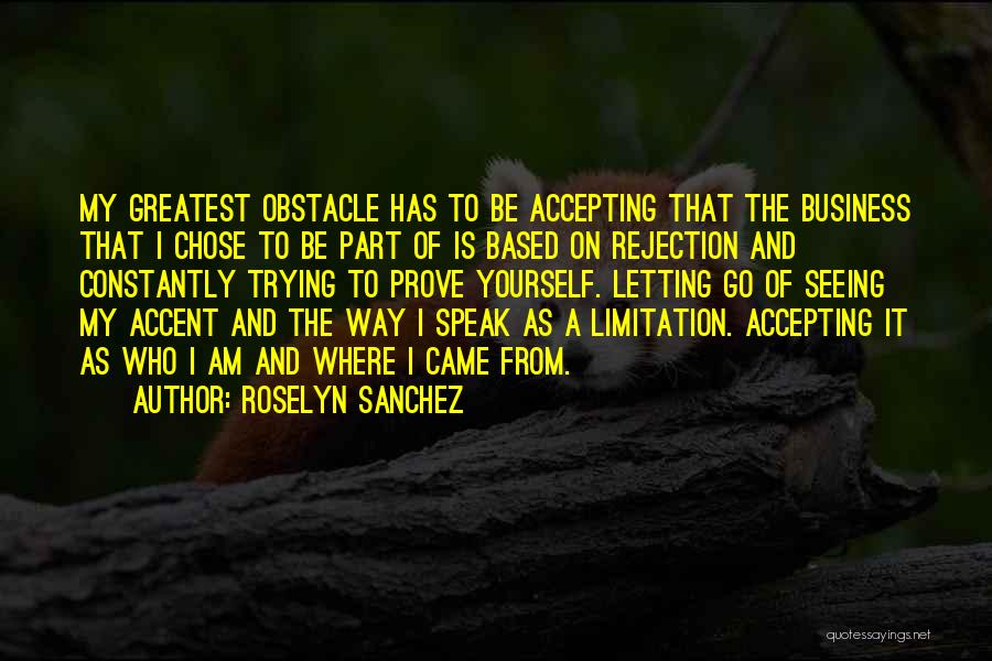 Letting Go Quotes By Roselyn Sanchez