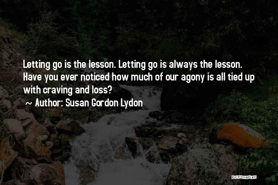Letting Go Quotes By Susan Gordon Lydon