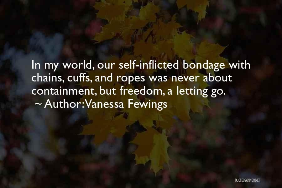 Letting Go Quotes By Vanessa Fewings