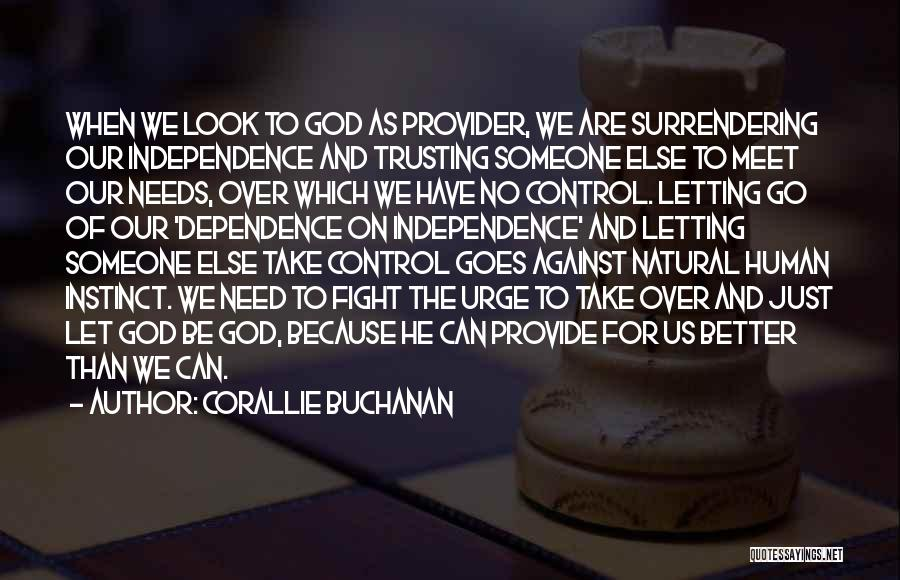 Letting God Be In Control Quotes By Corallie Buchanan