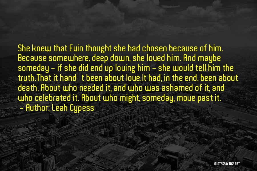Letting Him Go And Moving On Quotes By Leah Cypess