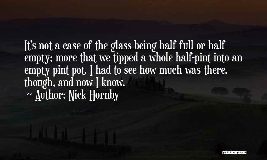 Letting Him Go And Moving On Quotes By Nick Hornby