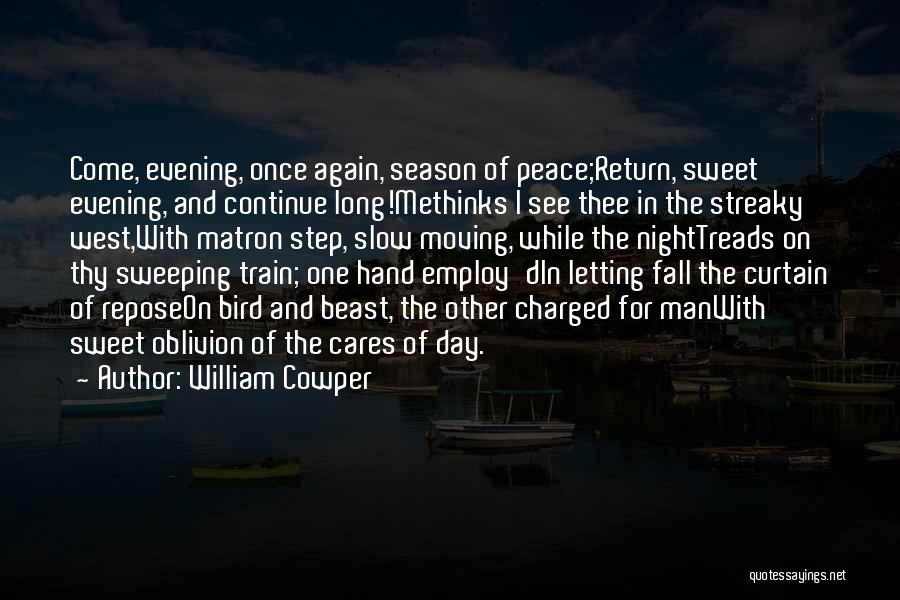 Letting Him Go And Moving On Quotes By William Cowper