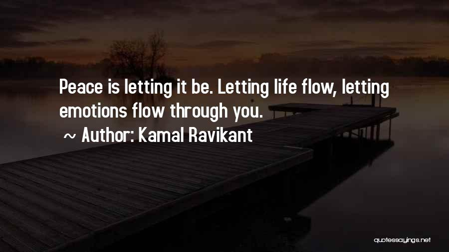 Letting Someone Out Of Your Life Quotes By Kamal Ravikant