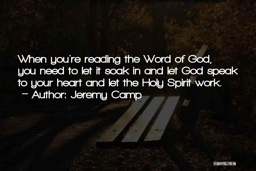 Letting Things Work Themselves Out Quotes By Jeremy Camp