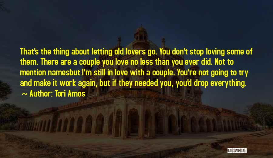 Letting Things Work Themselves Out Quotes By Tori Amos