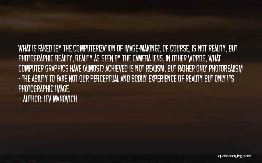 Lev Manovich Quotes 1325626