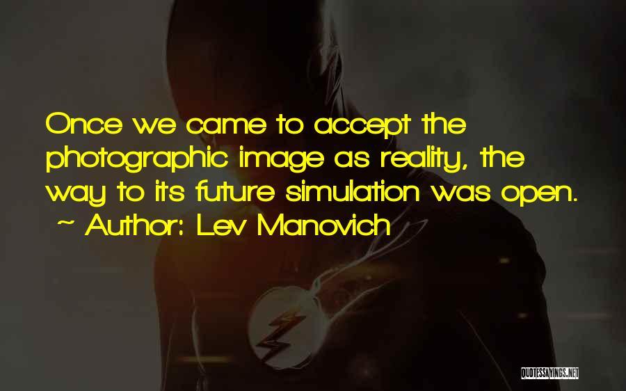 Lev Manovich Quotes 598871