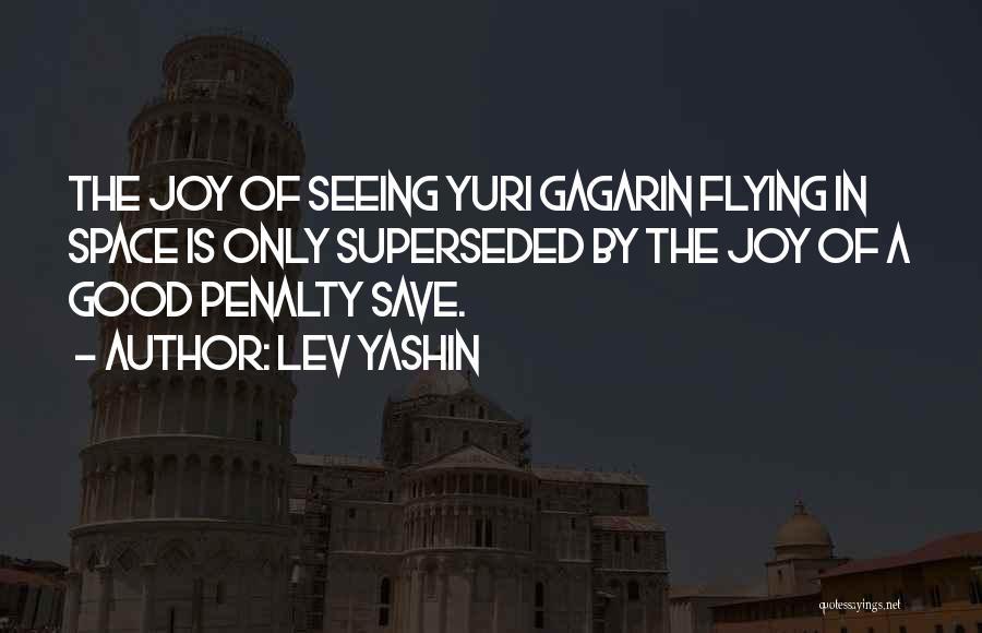 Lev Yashin Quotes 1933742