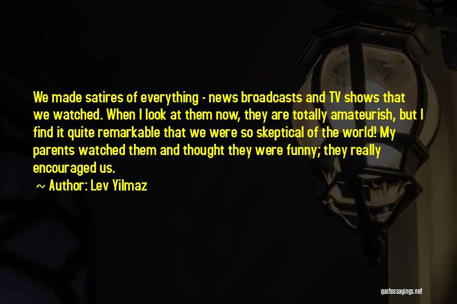 Lev Yilmaz Quotes 1271798