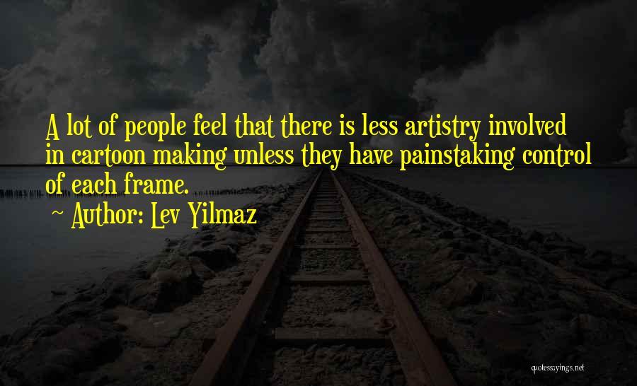 Lev Yilmaz Quotes 1559102
